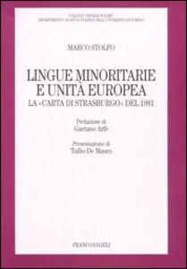Lingue minoritarie e unità europea. La «Carta di Strasburgo» del 1981