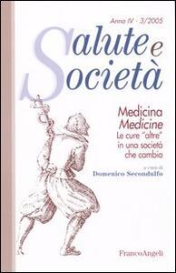 Medicina/Medicine. Le cure «altre» in una società che cambia