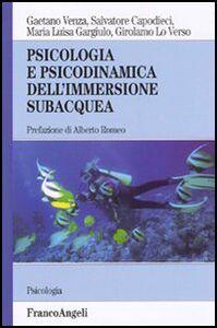 Libro Psicologia e psicodinamica dell'immersione subacquea