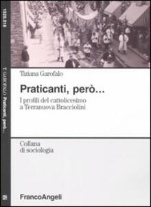 Praticanti, però. I profili del cattolicesimo a Terranuova Bracciolini