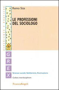 Le professioni del sociologo