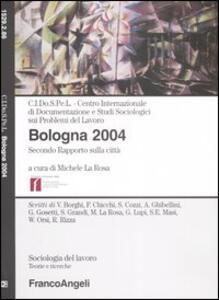 Bologna 2004. Secondo rapporto sulla città