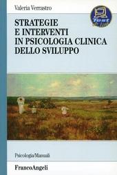 Strategie e interventi in psicologia clinica dello sviluppo