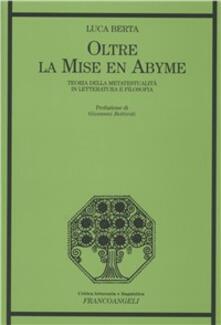 Oltre la mise en abyme. Teoria della metatestualità in letteratura e filosofia - Luca Berta - copertina