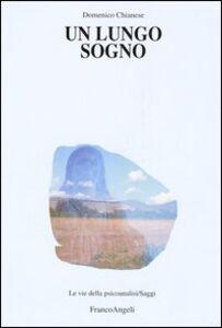 Libro Un lungo sogno Domenico Chianese