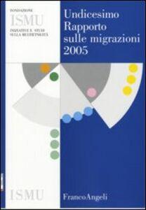 Foto Cover di Undicesimo rapporto sulle migrazioni 2005, Libro di  edito da Franco Angeli