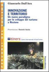Innovazione e territorio. Un nuovo paradigma per lo sviluppo del turismo a Riccione