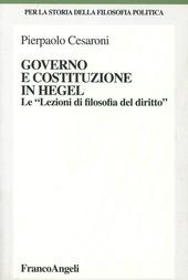 Governo e costituzione in Hegel. Le «Lezioni di filosofia del diritto»