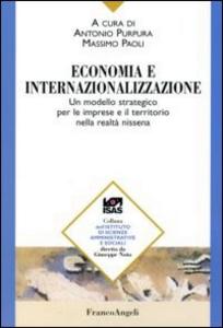 Libro Economia e internazionalizzazione. Un modello strategico per le imprese e il territorio nella realtà nissena