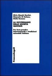 La governance delle società quotate. Tra best practice internazionali e tradizioni aziendali italiane