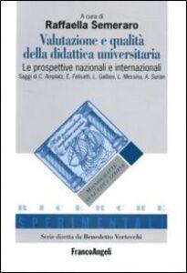 Libro Valutazione e qualità della didattica universitaria. Le prospettive nazionali e internazionali