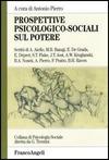 Prospettive psicologico-sociali sul potere