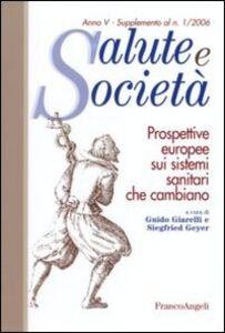 Libro Prospettive europee sui sistemi sanitari che cambiano