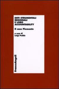 Enti strumentali e regionali e loro accountability. Il caso Piemonte