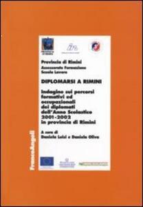 Diplomarsi a Rimini. Indagine sui percorsi formativi e occupazionali dei diplomati dell'anno scolastico 2001-2002 in provincia di Rimini