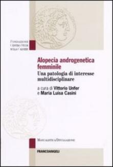 Squillogame.it Alopecia androgenetica femminile. Una patologia di interesse multidisciplinare Image