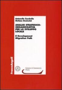 Analisi strategico-organizzativa per lo sviluppo locale. Il Development Migration Path
