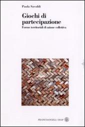 Giochi di partecipazione. Forme territoriali di azione collettiva