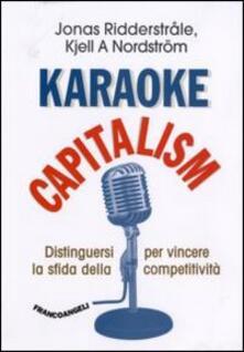 Premioquesti.it Karaoke capitalism. Distinguersi per vincere la sfida della competitività Image