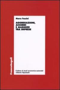 Aggregazioni, accordi e alleanze tra imprese