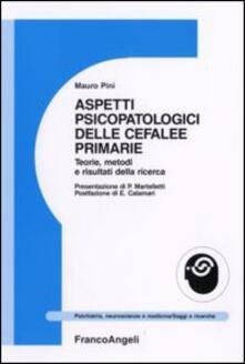Aspetti psicopatologici delle cefalee primarie. Teorie, metodi e risultati della ricerca.pdf