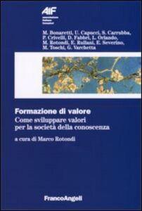 Libro Formazione di valore. Come sviluppare valori per la società della conoscenza