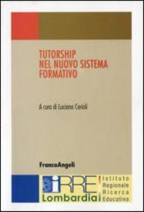 Foto Cover di Tutorship nel nuovo sistema formativo, Libro di  edito da Franco Angeli