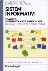 Libro Sistemi informativi. Vol. 6: Sistemi informativi basati su web.