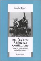 Antifascismo, Resistenza, Costituzione. Studi per il sessantennio della Liberazione