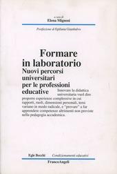 Formare in laboratorio. Nuovi percorsi universitari per le professioni educative