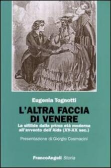 Grandtoureventi.it L' altra faccia di Venere. La sifilide dalla prima età moderna all'avvento dell'Aids (XV-XX sec.) Image