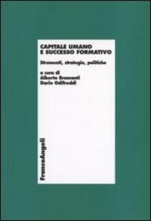 Capitale umano e successo formativo. Strumenti, strategie, politiche - copertina