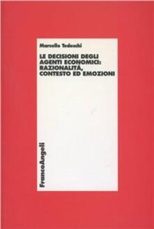 Nordestcaffeisola.it Le decisioni degli agenti economici: razionalità, contesto ed emozioni Image