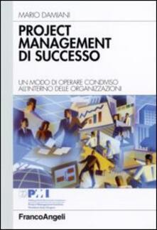 Filippodegasperi.it Project management di successo. Un modo di operare condiviso all'interno delle organizzazioni Image