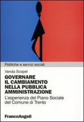 Governare il cambiamento nella pubblica amministrazione. L'esperienza del piano sociale del Comune di Trento