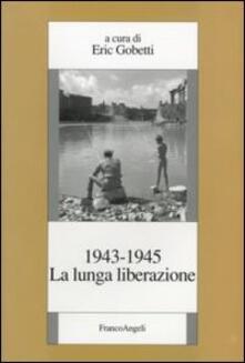 La lunga liberazione 1943-1945 - copertina