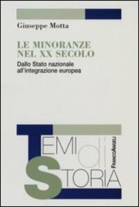 Le minoranze del XX secolo. Dallo Stato nazionale all'integrazione europea