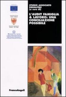 L' Audit famiglia & lavoro: una conciliazione possibile - copertina