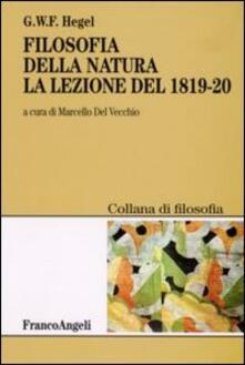 Filosofia della natura. La lezione del 1819-1820 - Friedrich Hegel - copertina
