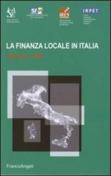 La finanza locale in Italia. Rapporto 2006 - copertina