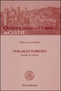 Libro I villaggi turistici. Analisi di settore Roberta Garibaldi