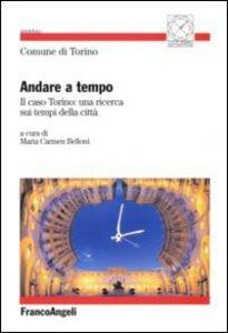 Libro Andare a tempo. Il caso Torino: una ricerca sui tempi della città