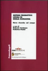 Sistemi produttivi locali in Emilia Romagna. Nove ricerche sul campo