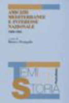 Amicizie mediterranee e interesse nazionale (1946-1954) - copertina