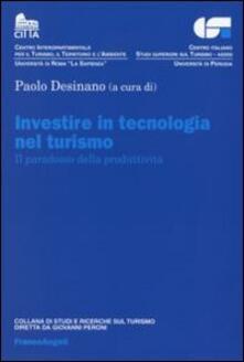 Investire in tecnologia nel turismo. Il paradosso della produttività - copertina