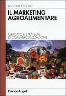 Grandtoureventi.it Il marketing agroalimentare. Mercato e strategie di commercializzazione Image