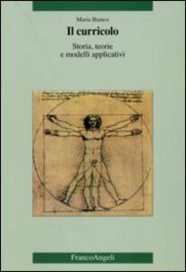 Il curricolo. Storia, teorie e modelli applicativi