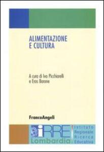 Libro Alimentazione e cultura