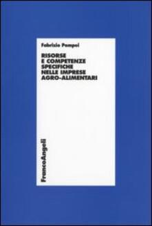 Risorse e competenze specifiche nelle imprese agro-alimentari - Fabrizio Pompei - copertina