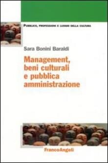 Management, beni culturali e pubblica amministrazione - Sara Bonini Baraldi - copertina